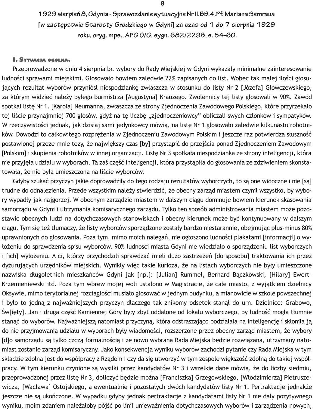 1929 sierpień 8, Gdynia - Sprawozdanie sytuacyjne Nr II.BB.4.Pf. Mariana Semraua [w zastępstwie Starosty Grodzkiego w Gdyni] za czas od 1 do 7 sierpnia 1929 roku, oryg. mps. APG/O/G, sygn. 682/2298, s. 54-60