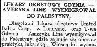Lekarz okrętowy Gdynia Ameryka Line wyemigrował do Palestyny // Nowa Epoka. - 1933, nr 6/8, s. 4
