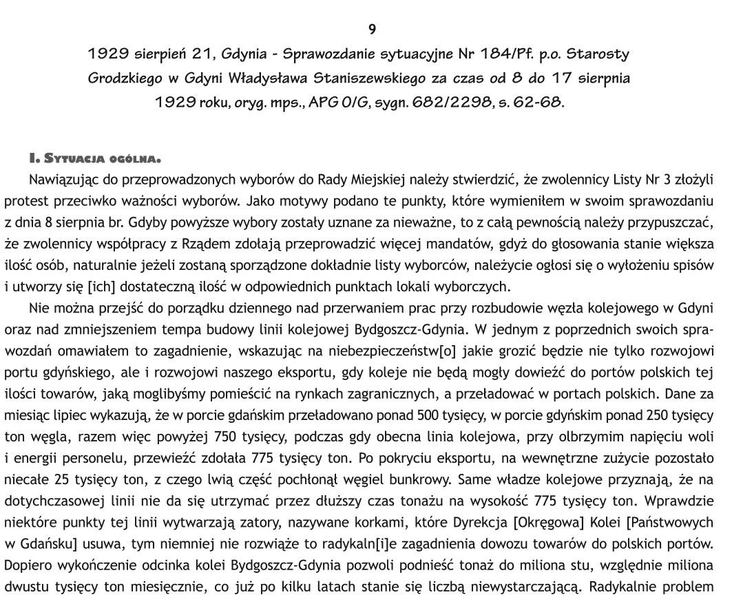 1929 sierpień 21, Gdynia - Sprawozdanie sytuacyjne Nr 184/Pf. p.o. Starosty Grodzkiego w Gdyni Władysława Staniszewskiego za czas od 8 do 17 sierpnia 1929 roku, oryg. mps. APG O/G, sygn. 682/2298, s. 62-68