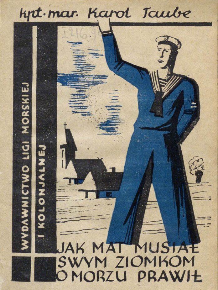 Jak mat Musiał swym ziomkom o morzu prawił / Karol Taube. - Wydawnictwo Ligi Morskiej i Kolonjalnej : Warszawa, 1934