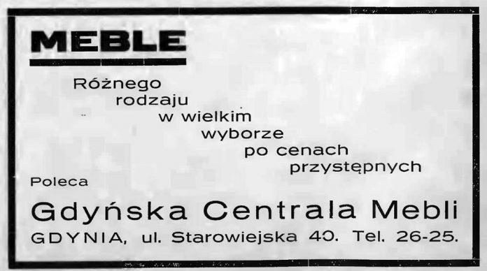 MEBLE Różnego rodzaju w wielkim wyborze po cenach przystępnych Poleca Gdyńska Centrala Mebli GDYNIA, ul. Starowiejska 40. tel. 26-25 Latarnia-Morska-1934,-nr-25,s.6a