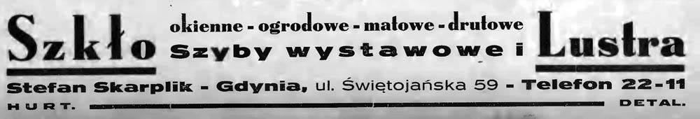 Szkło okienne - ogrodowe - matowe - drutowe Szyby wystawowe i Lustra Stefan Skarplik - Gdynia, ul. Świętojańska 59 - Telefon 22 - 11 DETAL Latarnia-Morska-1934,nr-25,-s.6b