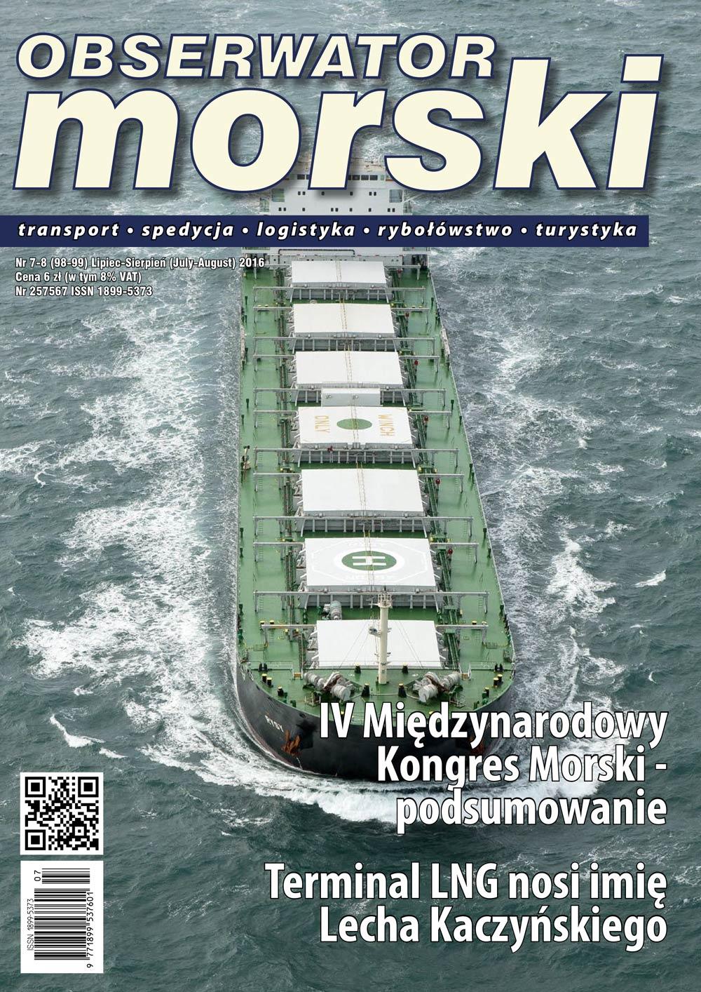 OBSERWATOR MORSKI : transport - spedycja - logistyka - rybołówstwa - turystyka. - 2016, nr 7-8, Lipiec - Sierpień (July - August)