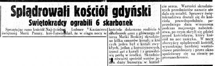 Splądrowali kościół gdyński. Świętokradcy ograbili 6 skarbonek Dziennik-Ilustrowany-1937,-nr-138