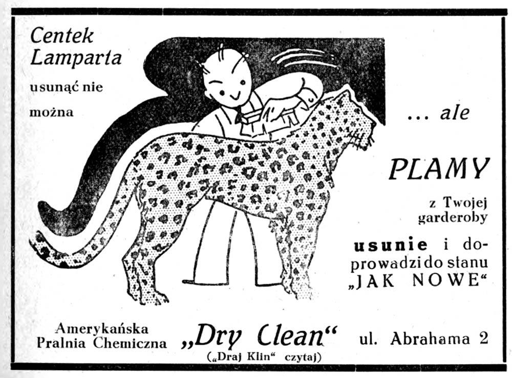 """Centek Lamparta usunąć nie można ... ale PLAMY z Twojej garderoby usunie i doprowadzi do stanu """"JAK NOWE"""" Amerykańska Pralnia Chemiczna """"Dry Clean"""" )"""" (""""Draj Klin"""" czytaj) ul. Abrahama 2"""