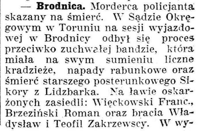 [Brodnica. Morderca policjanta skazany na śmierć ...] // Gazeta Kartuska. - 1937, nr 60, s. 2