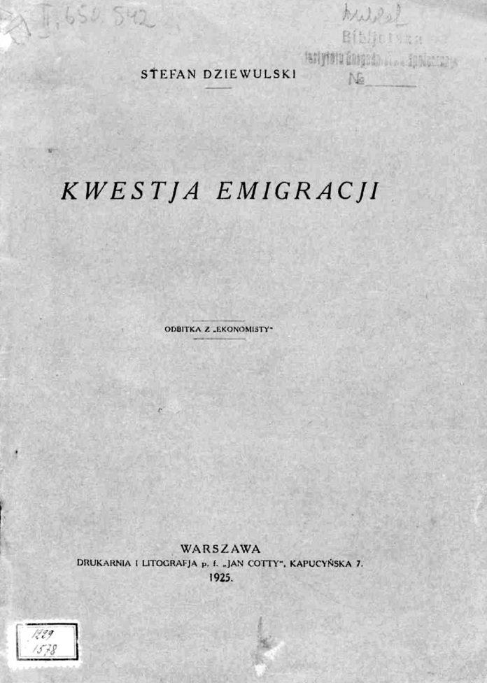 Kwestja Emigracji / Stefan Dziewulski. - Warszawa. - 1925