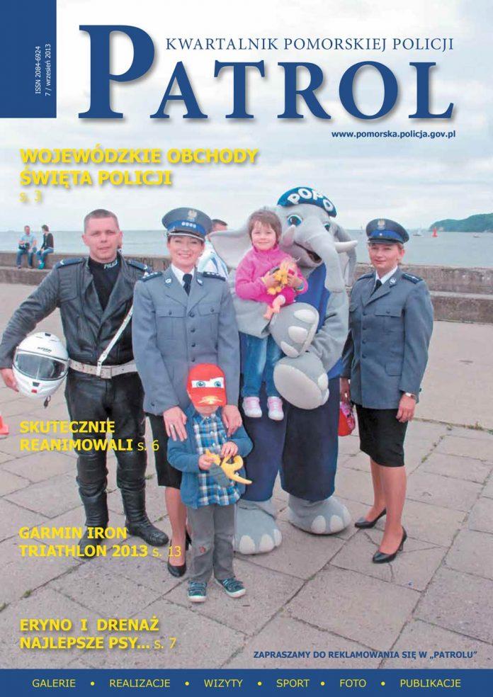 [2013, 03] PATROL. KWARTALNIK POMORSKIEJ POLICJI. - 2013, [nr] 7 / wrzesień, www.pomorska.policja.gov.pl