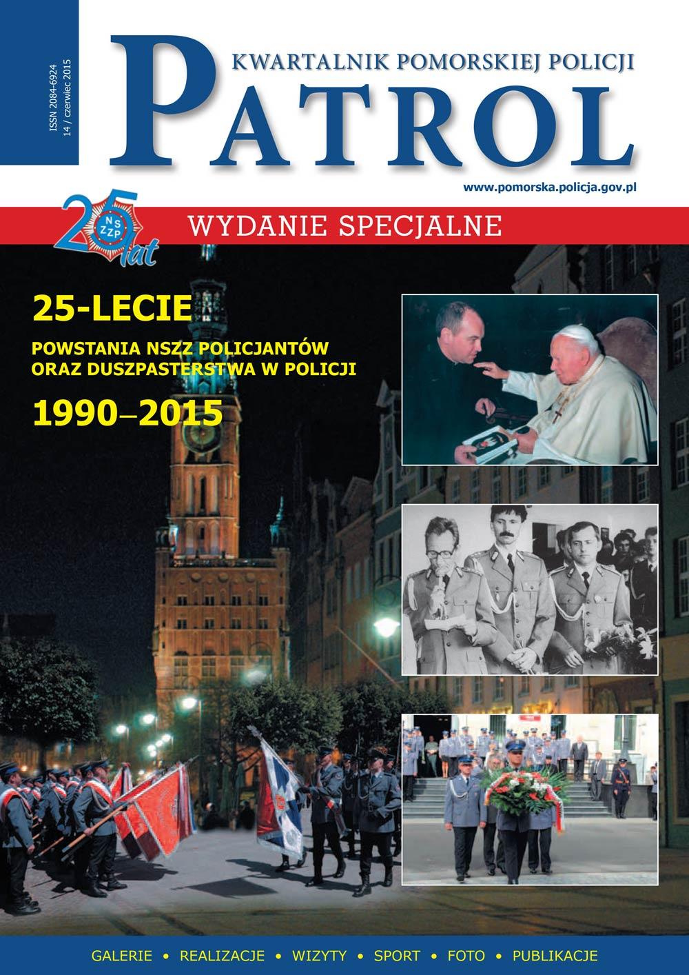 [2015, 02] PATROL. KWARTALNIK POMORSKIEJ POLICJI. - 2014, [nr] 14 / czerwiec, www.pomorska.policja.gov.pl