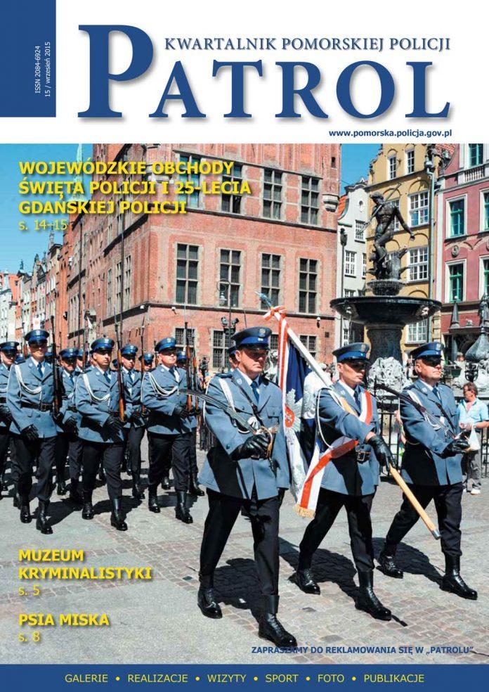 [2015, 03] PATROL. KWARTALNIK POMORSKIEJ POLICJI. - 2014, [nr] 15 / wrzesień, www.pomorska.policja.gov.pl