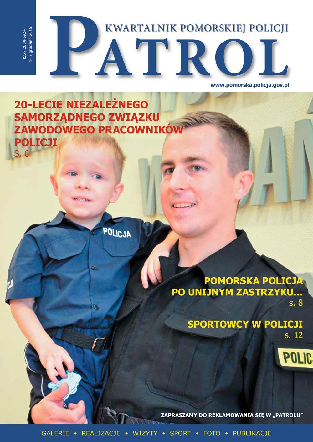 [2015, 04] PATROL. KWARTALNIK POMORSKIEJ POLICJI. - 2014, [nr] 16 / grudzień, www.pomorska.policja.gov.pl