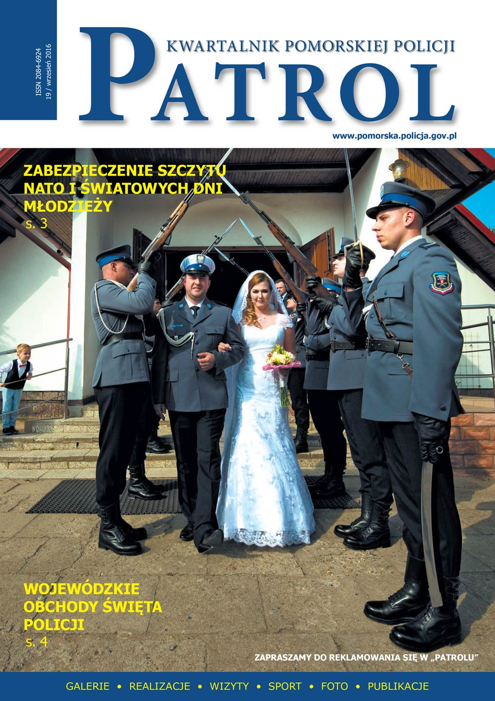 [2016, 03] PATROL. KWARTALNIK POMORSKIEJ POLICJI. - 2016, [nr] 19 / wrzesień, www.pomorska.policja.gov.pl