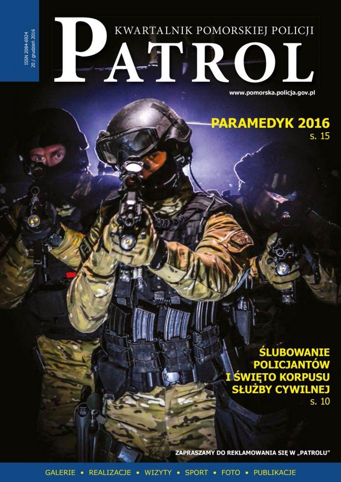[2016, 04] PATROL. KWARTALNIK POMORSKIEJ POLICJI. - 2016, [nr] 20 / grudzień, www.pomorska.policja.gov.pl