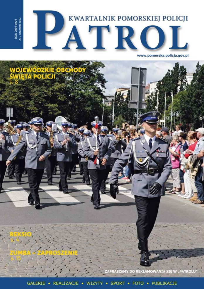 [2017, 03] PATROL. KWARTALNIK POMORSKIEJ POLICJI. - 2017, [nr] 23 / wrzesień, www.pomorska.policja.gov.pl