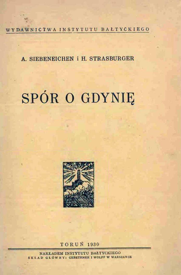 Spór o Gdynię / A. Siebeneichen, H. Strasburger. - Instytut Bałtycki. - Toruń. - 1930