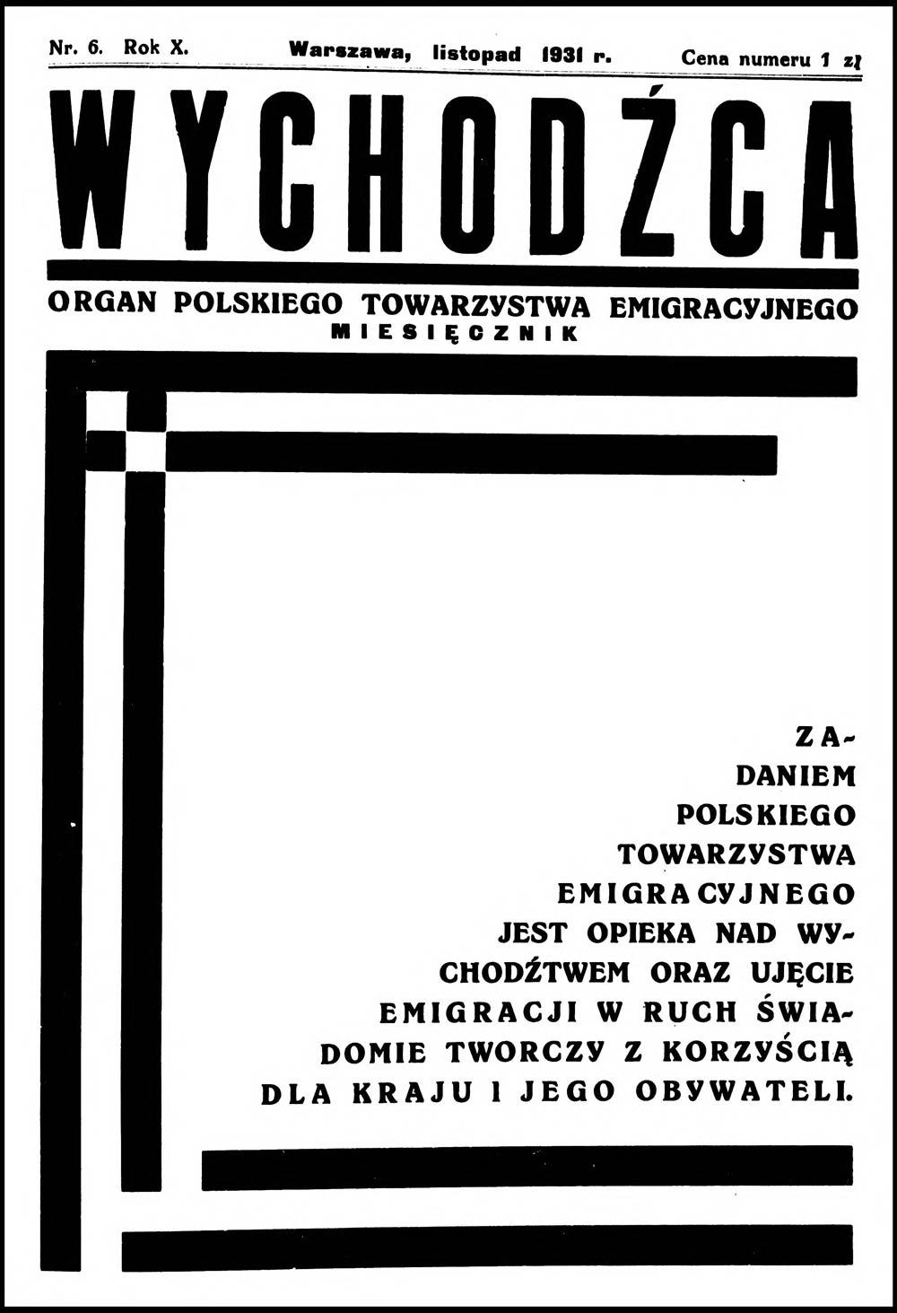 [1931, nr 06] Wychodźca. Organ Polskiego Towarzystwa Emigracyjnego. - 1931, nr 6