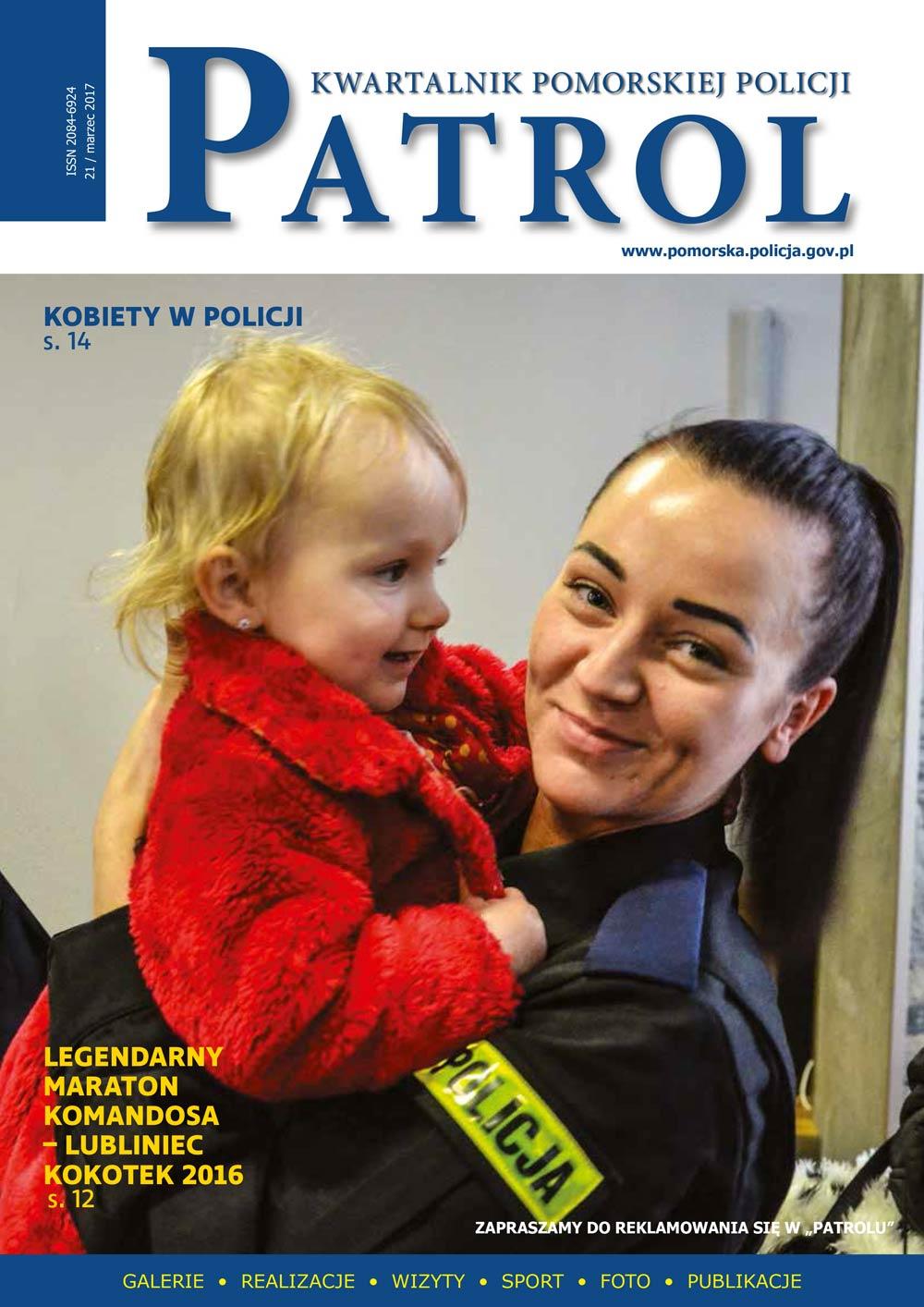 [2017, 01] PATROL. KWARTALNIK POMORSKIEJ POLICJI. - 2016, [nr] 21 / marzec, www.pomorska.policja.gov.pl