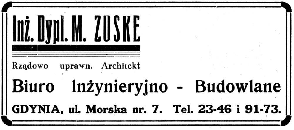 Inż. Dypl. M. ZUSKE Biuro Inżynieryjno - Budowlane GDYNIA, ul. Morska nr. 7.