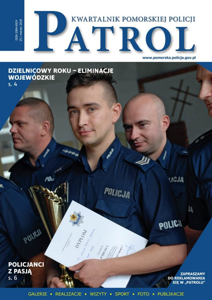 [2018, 01] PATROL. KWARTALNIK POMORSKIEJ POLICJI. - 2018, [nr] 25 / marzec, www.pomorska.policja.gov.pl