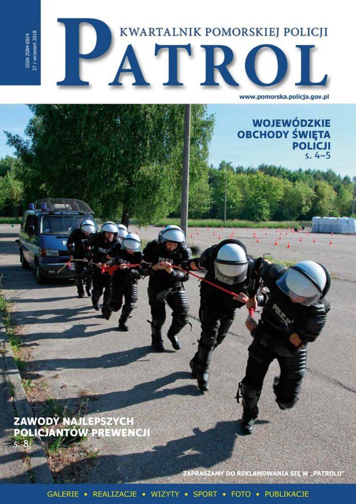 [2018, 03] PATROL. KWARTALNIK POMORSKIEJ POLICJI. - 2018, [nr] 27 / wrzesień, www.pomorska.policja.gov.pl