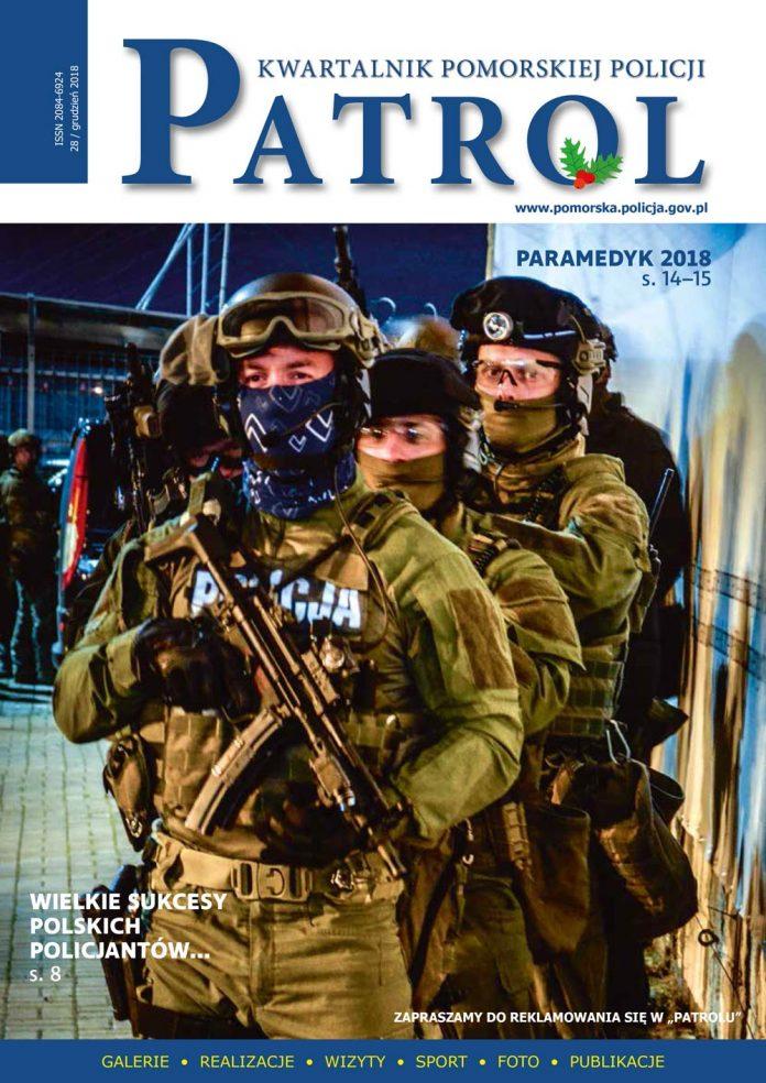 [2018, 04] PATROL. KWARTALNIK POMORSKIEJ POLICJI. - 2018, [nr] 28 / grudzień, www.pomorska.policja.gov.pl