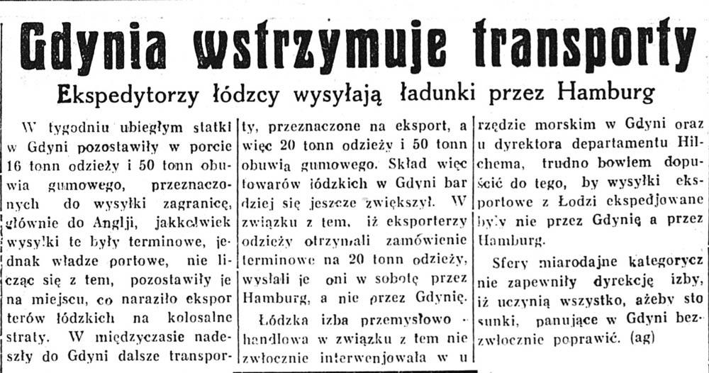 Gdynia wstrzymuje transporty. Ekspedytorzy łódzcy wysyłają ładunki przez Hamburg // Głos Poranny. - 1932, nr 89, s. 9